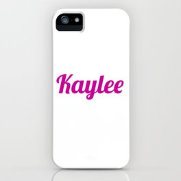 Kaylee iPhone Case