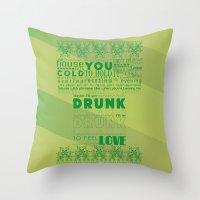 drunk Throw Pillows featuring DRUNK by Insait Disseny