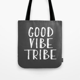 Good Vibe Tribe - Dark Grey Tote Bag