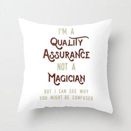 Assuarance magician Cool & Confusing Tshirt Design im a quality assurance Throw Pillow