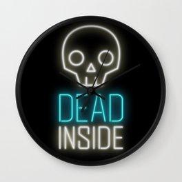 Dead inside Wall Clock