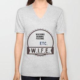 W.I.F.E. - wife, milf Unisex V-Neck