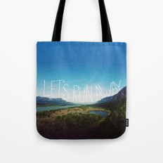 Let's Run Away: Columbia Gorge, Oregon Tote Bag