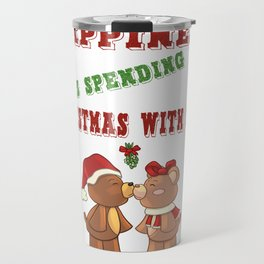 Happiness Is Spending Christmas With You Teddy Bears In Love Mistletoe Gifts Travel Mug