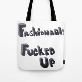 Fashionably  Tote Bag