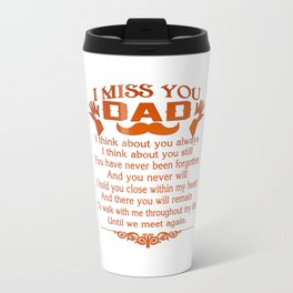 I MISS YOU - DAD Travel Mug