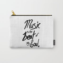 Listen to the Music Carry-All Pouch