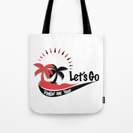 Lets Go Trinidad and Tobago Tote Bag