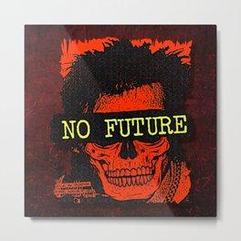 No Future Metal Print