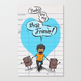 BOOKS ARE MY BEST FRIENDS (boy colors) poster / sign Canvas Print