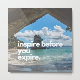 Inspire before you expire inspirational quote/ Ocean waves by the mountain Metal Print