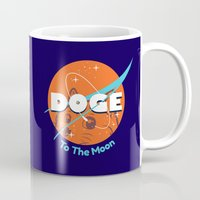 nasa Mugs featuring Doge Nasa Variant (To The Moon!) by Tabner's