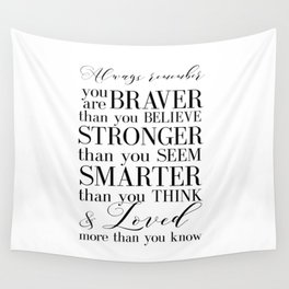 Inspirational Quote Winnie The Pooh Quote Print Typography Print Quote You Are The Braver Than You.. Wall Tapestry