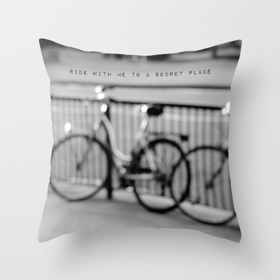 I want to ride with you to a secret place Throw Pillow