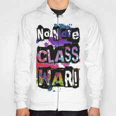 NO MORE CLASS WAR Hoody
