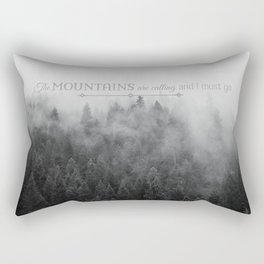 The Mountains are Calling Black and White Quote Photograph Rectangular Pillow