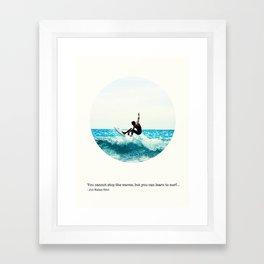 Surf Quote Framed Art Print