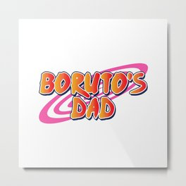 Boruto's DAD Metal Print