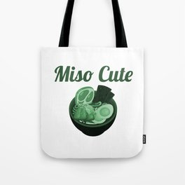 Miso Cute (2) Tote Bag