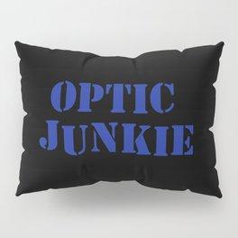 Optic junkie music quote Pillow Sham
