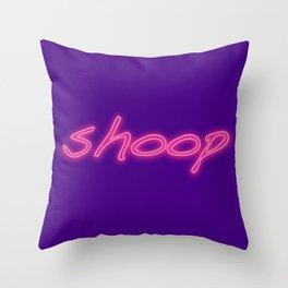 Shoop Throw Pillow