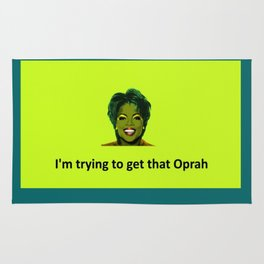 Trying to get that Oprah Rug