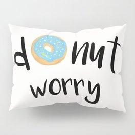 Donut Worry Blue Pillow Sham
