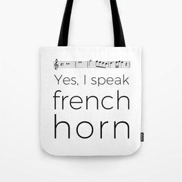 Yes, I speak french horn Tote Bag