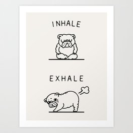 Inhale Exhale English Bulldog Art Print