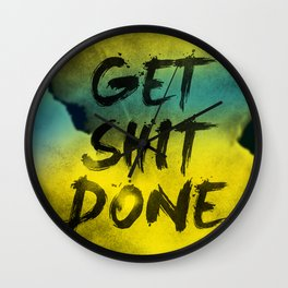 Get Shit Done Refresh Wall Clock