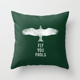 fly you fools Throw Pillow