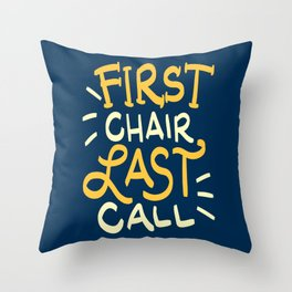 First Chair Last Call Skiing Quote - Funny Ski And Snowboard Pun Gift Throw Pillow