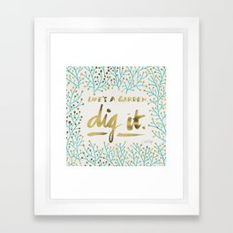 Dig It – Gold & Turquoise Framed Art Print