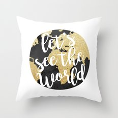 Let's See The World Throw Pillow