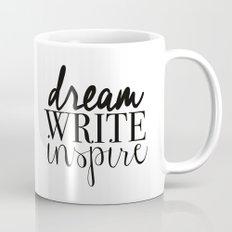 Dream. Write. Inspire. Mug