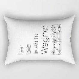 Live, love, listen to Wagner Rectangular Pillow