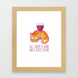All I Need is Wine Framed Art Print