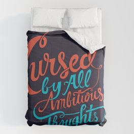 Cursed by all Ambitious Thoughts Comforters