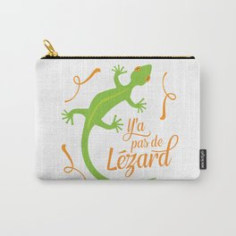 There's No Lizard Carry-All Pouch
