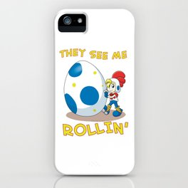 Billy Hatcher - They See Me Rollin' iPhone Case