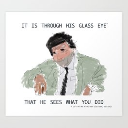 columbo never forgets Art Print