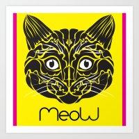 Meow!! Art Print