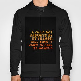 A Child Not Embraced Hoody
