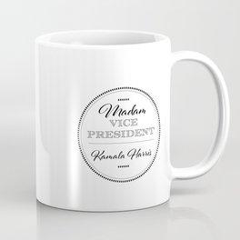 Madam Vice President for the People Coffee Mug