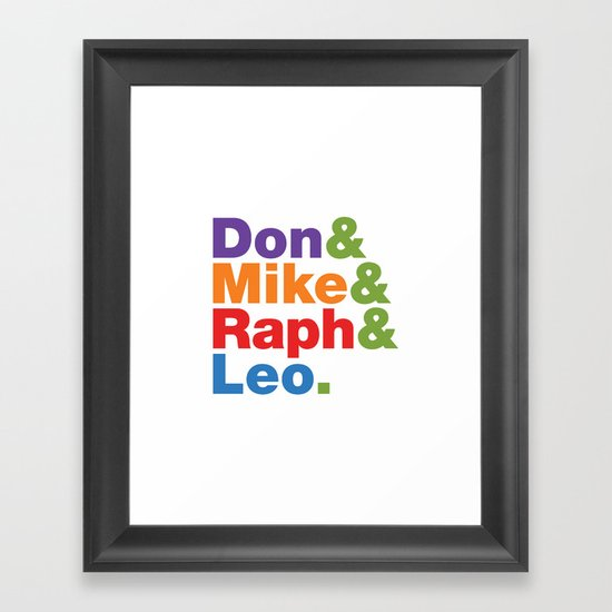 Don & Mike & Raph & Leo. Framed Art Print