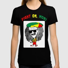 Fight On Mon! T-shirt