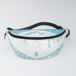 Wild And Free - White on Blue Sky Fanny Pack