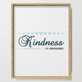 "Simple yet attractive tee made just right for you! ""Kindness is Contagious"" tee design. Awesome gift Serving Tray"