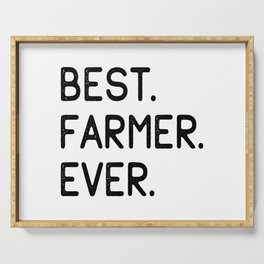 Best Farmer Ever Serving Tray