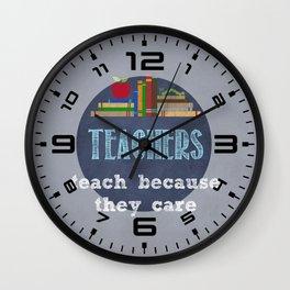 They care | Male teachers Wall Clock